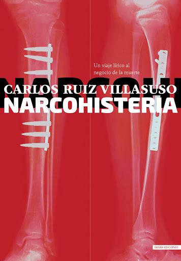 Carlos Ruiz Villasuso publica una novela sobre el narcotráfico en México