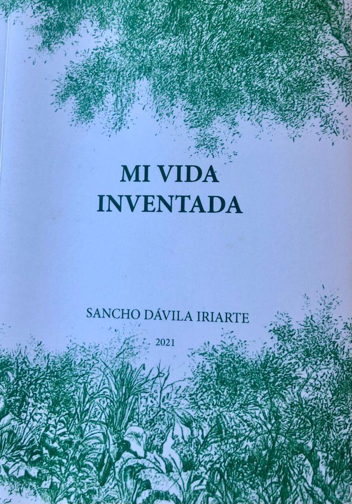 """""""Mi vida inventada"""", el  libro de Sancho Dávila"""