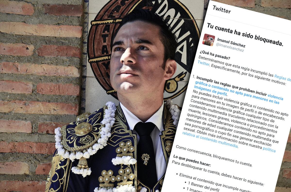 Twitter bloquea la cuenta del torero Imanol Sánchez como ya hizo con Morante de la Puebla